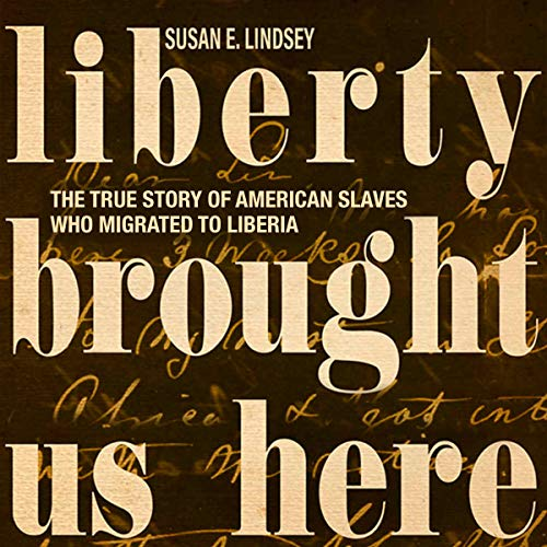Liberty Brought Us Here Audiobook By Susan E. Lindsey cover art