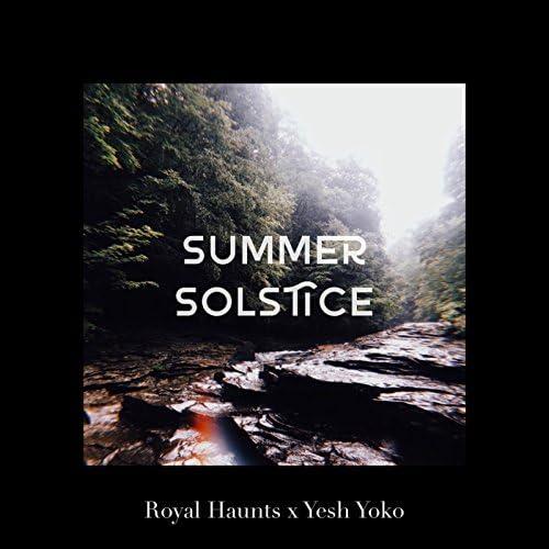Royal Haunts & Yesh Yoko