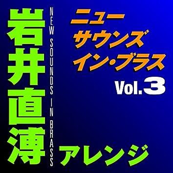 New Sounds In Brass Naohiro Iwai Arranged Vol.3