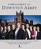 Chroniques de Downton Abbey - Des grands salons aux offices, la famille Crawley et les domestiques se dévoilent...
