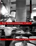 The Professional Chef, 7e Study Guide