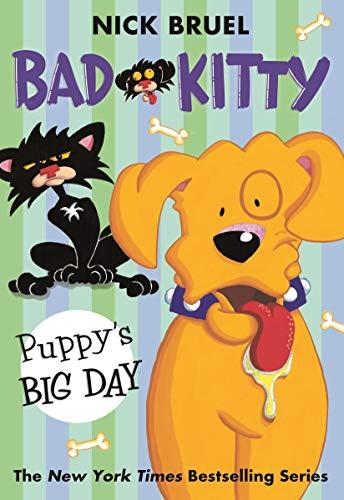 Bad Kitty: Puppy's Big Day