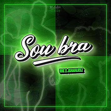 SOU BRA (feat. Jgamalielz Official)