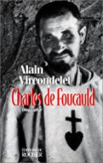 Charles de Foucauld d'Alain Vircondelet