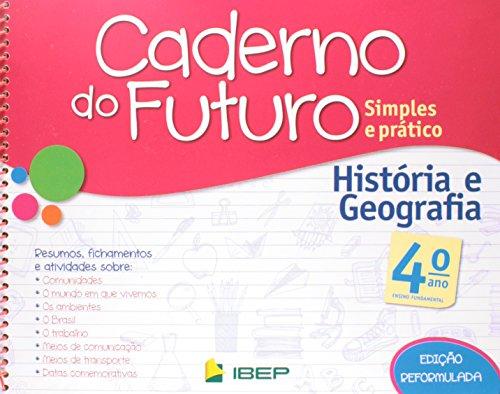 Caderno do Futuro História e Geografia. 4º Ano