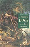 A History of Dogs in the Early Americas