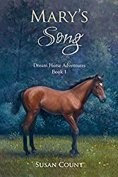 Mary's Song by Susan Count | Equus Education (Click to buy)