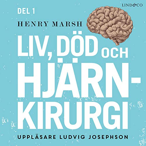 Liv, död och hjärnkirurgi cover art