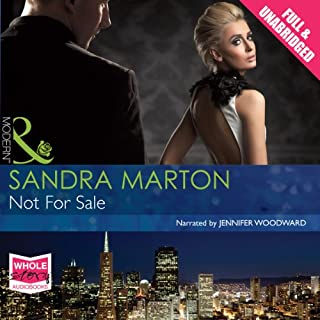 Not for Sale                   By:                                                                                                                                 Sandra Marton                               Narrated by:                                                                                                                                 Jennifer Woodward                      Length: 5 hrs and 37 mins     5 ratings     Overall 3.6
