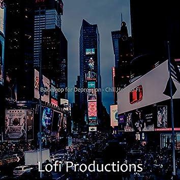 Backdrop for Depression - Chill Hop Lo Fi