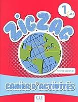 Zigzag: Cahier d'activites A1.1