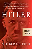 Hitler: Ascent: 1889-1939