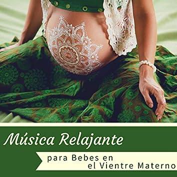 Música Relajante para Bebes en el Vientre Materno