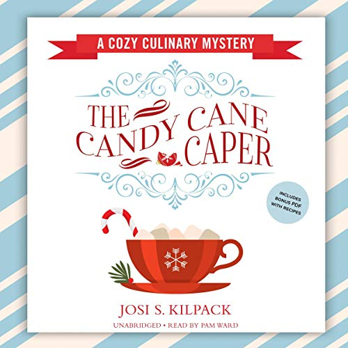 The Candy Cane Caper Audiobook By Josi S. Kilpack cover art
