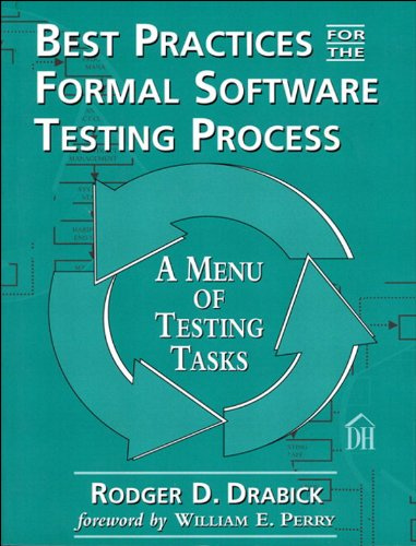 Best Practices for the Formal Software Testing Process: A Menu of Testing Tasks (Dorset House eBooks) (English Edition)
