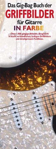 DAS GIG BAG BUCH DER GRIFFBILDER FUER GITARRE IN FARBE - arrangiert für Gitarre [Noten / Sheetmusic]