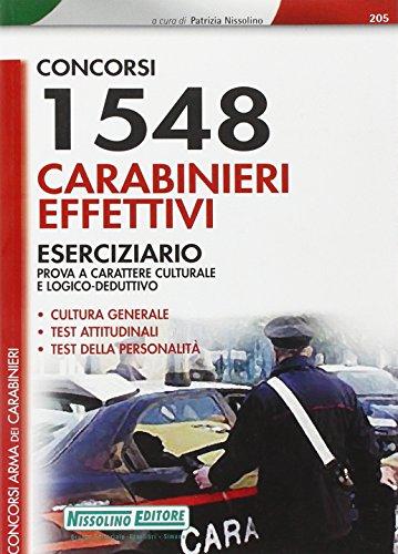 Millecinquecentoquarantotto carabinieri effettivi. Eserciziario