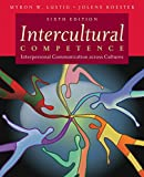 Intercultural Competence: Interpersonal Communication Across Cultures: United States Edition