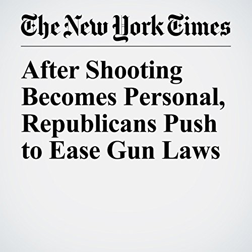 After Shooting Becomes Personal, Republicans Push to Ease Gun Laws copertina