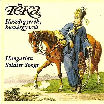 Huszárgyerek, huszárgyerek (Hungarian soldier songs)