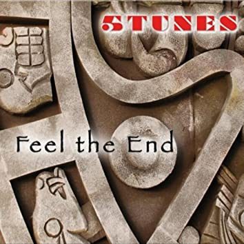 Feel the End