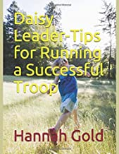 Daisy Leader-Tips for Running a Successful Troop