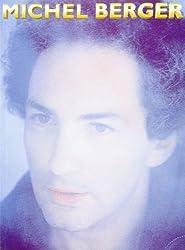 Berger michel : les plus belles chansons (chant+piano+accords)-