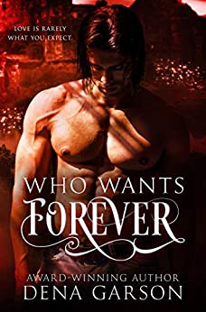 Who Wants Forever: Emerald Isle Enchantment by [Dena Garson, Heather Long]
