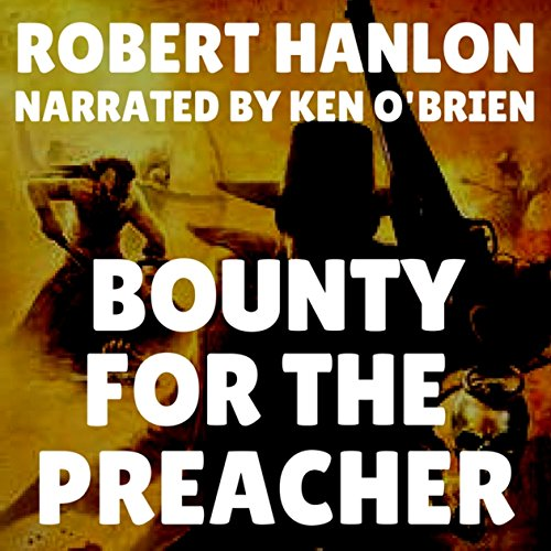 Bounty for the Preacher audiobook cover art