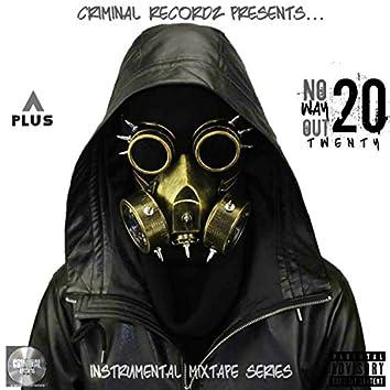 No Way Out 20: Instrumental Mixtape Series