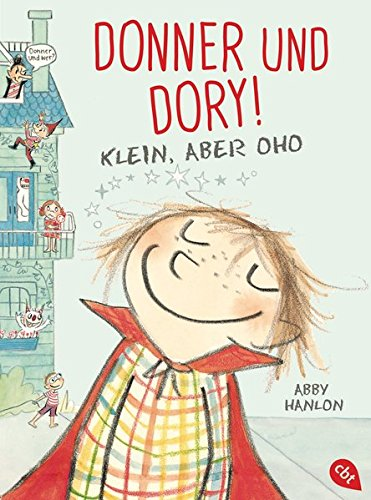 Donner und Dory! Klein, aber oho: Band 1 (Die Donner & Dory-Reihe, Band 1)