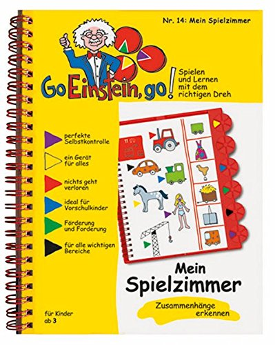 Go, Einstein, go!: Übungsbuch: Mein Spielzimmer: Das neue Lernsystem: Spielen und Lernen mit der perfekten Selbstkontrolle / Übungsbuch: Mein ... und Lernen mit der perfekten Selbstkontrolle)