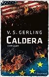 Caldera: Thriller (EDITION 211: Krimi, Thriller, All-Age)