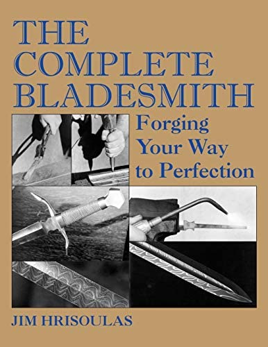The Complete Bladesmith Forging Your Way to Perfection product image