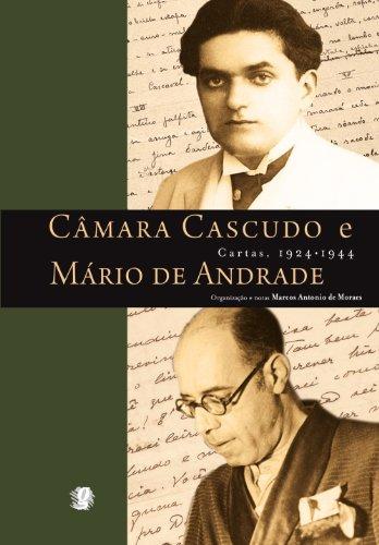 Câmara cascudo e Mário de Andrade - cartas, 1924 - 1944