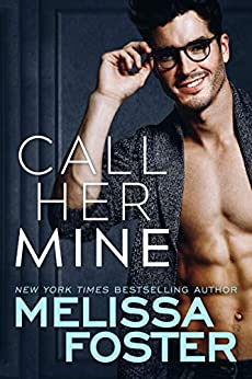 Call Her Mine (Harmony Pointe Book 1) by [Melissa Foster]