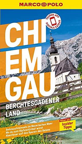 MARCO POLO Reiseführer Chiemgau, Berchtesgadener Land: Reisen mit Insider-Tipps. Inkl. kostenloser Touren-App