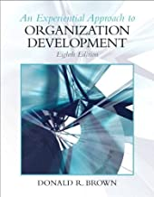 Experiential Approach to Organization Development (8th Edition) 8th (eighth) Edition by Brown, Donald R published by Prentice Hall (2010)