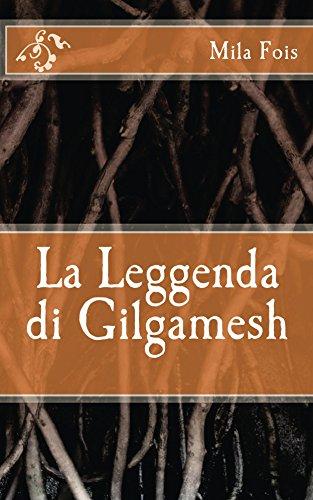 La Leggenda di Gilgamesh (Meet Myths)