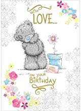 Shop Inc with Love On Your Birthday Me to You Bear Greeting Card