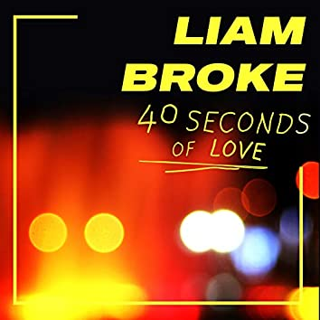 40 Seconds Of Love