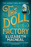 The Doll Factory: The Sunday Times Bestseller, BBC Radio 2 Book Club Pick and BBC Radio 4 Book at Bedtime