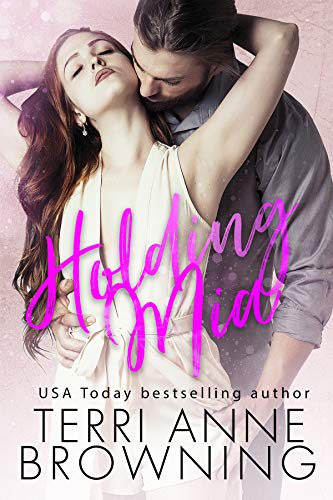 Holding Mia (Rockers' Legacy Book 1) (English Edition)