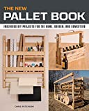 The New Pallet Book: Ingenious DIY Projects for the Home, Garden, and Homestead (English Edition)