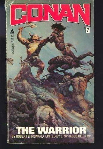 Conan the Warrior (Conan #7) 0441116167 Book Cover