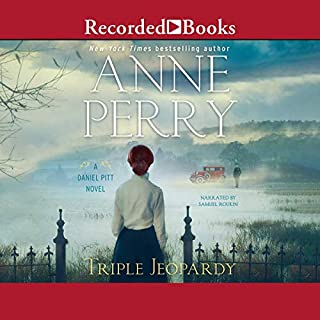 Triple Jeopardy                   Written by:                                                                                                                                 Anne Perry                               Narrated by:                                                                                                                                 Samuel Roukin                      Length: 9 hrs and 12 mins     Not rated yet     Overall 0.0