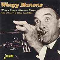 Wingy Sings, Manone Plays by Wingy Manone (2000-07-12)