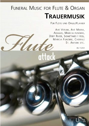 Trauermusik voor fluit en orgel/piano/Funeral Music for Flute & Organisation (partitur en stem) (fluitattack)