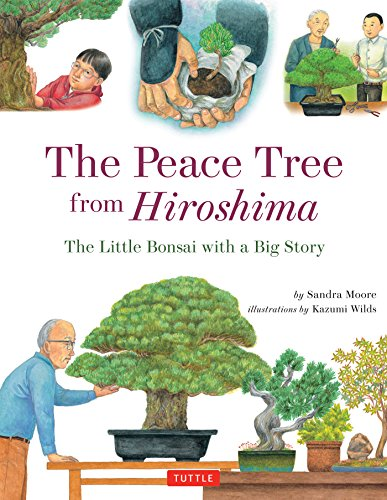 Peace Tree from Hiroshima: A Little Bonsai with a Big Story (English Edition)