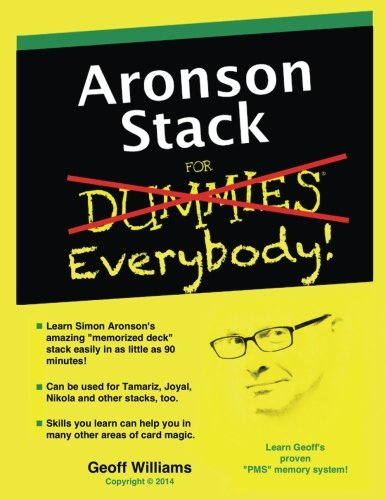 Aronson Stack for Everybody: A Magician's Guide to Memorizin